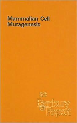 Mammalian Cell Mutagenesis