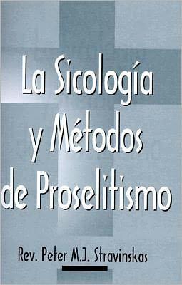 La Sicologia y Metodos de Proselitismo