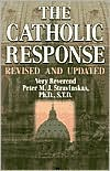 The Catholic Response: Revised and Updated