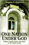 One Nation under God: Religious Symbols, Quotes, and Images in Our Nation's Capitol