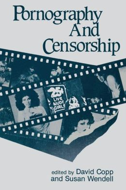 Pornography and Censorship