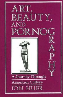 Art, Beauty, and Pornography