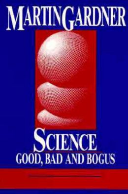 Science: Good, Bad and Bogus
