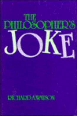The Philosopher's Joke: Essays in Form and Content