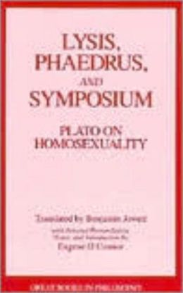 Lysis, Phaedrus, and Symposium: Plato on Homosexuality