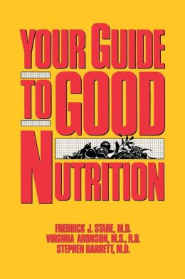 Your Guide to Good Nutrition