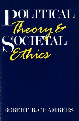 Political Theory and Societal Ethics