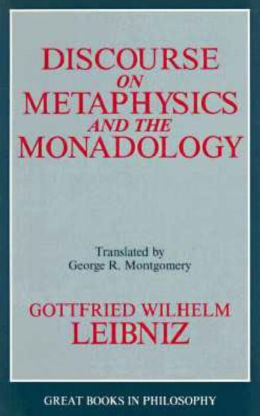 Discourse on Metaphysics and the Monadology (Great Books In Philosophy)