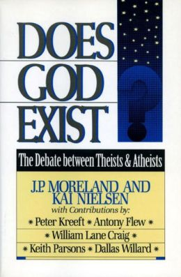 Does God Exist?: The Debate Between Theists and Atheists