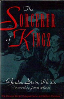 The Sorcerer of Kings: The Case of Daniel Dunglas Home and William Crookes