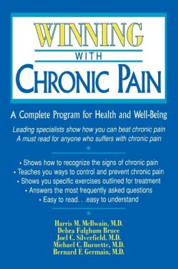 Winning with Chronic Pain: A Complete Program for Health and Well-Being
