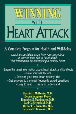 Winning with Heart Attack : A Complete Program for Health and Well-Being