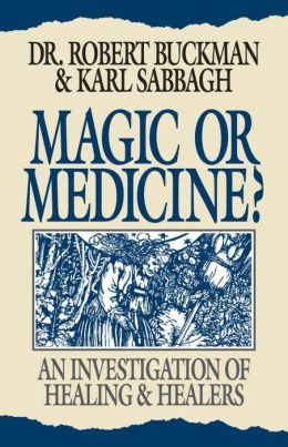 Magic or Medicine?: An Investigation of Healing and Healers
