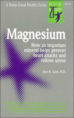 Magnesium: How an Important Mineral Helps Prevent Heart Attacks and Relieve Stress