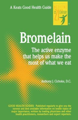 Bromelain: The Active Enzyme That Helps Us Make the Most of What We Eat