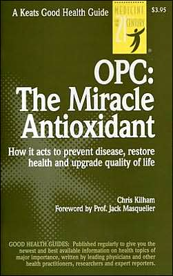 Opc: The Miracle Antioxidant