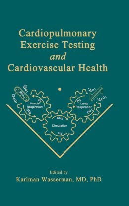 Cardiopulmonary Exercise Testing and Cardiovascular Health