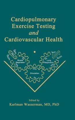 Cardiopulmonary Exercise Testing and Cardiovascular Health