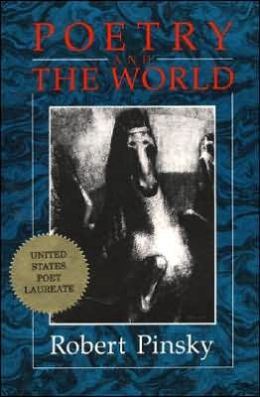 Poetry and the World: Selected Prose, 1977-1987