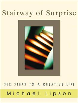 Stairway of Surprise: Six Steps to a Creative Life