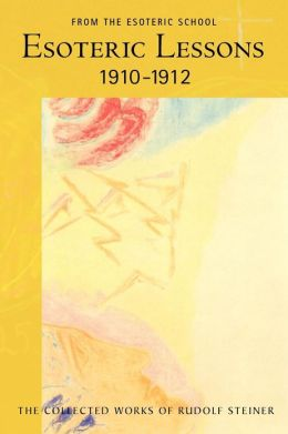 Esoteric Lessons, 1910-1912, Volume 2