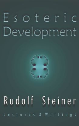 Esoteric Development: Lectures and Writings, Various lectures, 1904-1923
