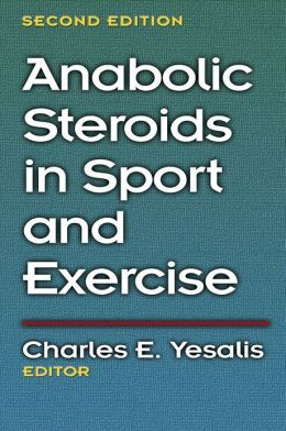Anabolic Steroids in Sport and Exercise - 2nd