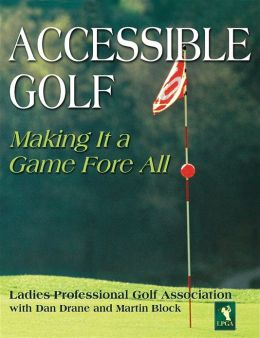 Accessible Golf: Making It a Game Fore All