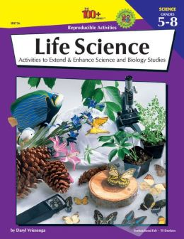 Life Sciences: Activities to Extend & Enhance Science and Biology Studies