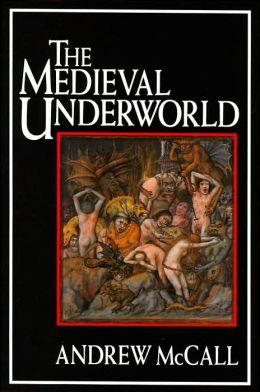 Medieval Underworld