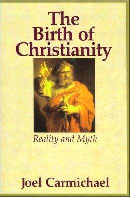Birth of Christianity: Reality and Myth
