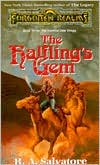 Forgotten Realms: The Halfling's Gem (Legend of Drizzt #6)