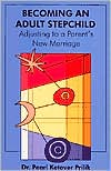 Becoming an Adult Stepchild: Adjusting to a Parent's New Marriage