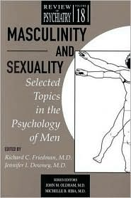 Masculinity and Sexuality: Selected Topics in the Psychology of Men