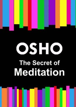 The Secret of Meditation