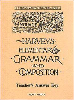 Harvey's Elementary Grammar and Composition Answer Key