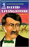 David Livingstone: African Explorer