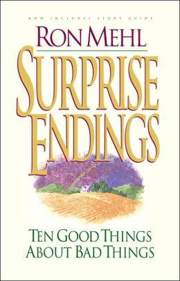 Surprise Endings: Ten Good Things About Bad Things