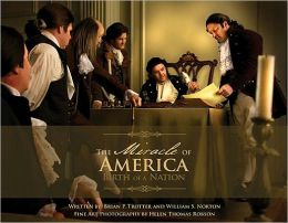 The Miracle of America: Birth of a Nation