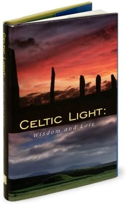 Celtic Light: Wisdom and Lore