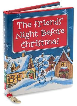 The Friends' Night Before Christmas