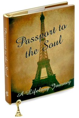 Passport to the Soul (Charming Petites Series): A Lifelong Journey