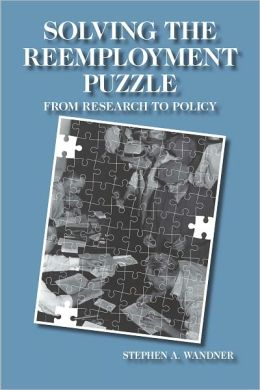 Solving the Reemployment Puzzle: From Research to Policy
