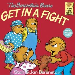 The Berenstain Bears Get in a Fight (Turtleback School & Library Binding Edition)