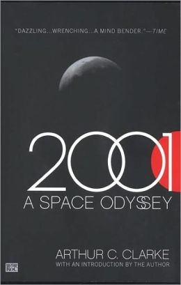 2001: A Space Odyssey (Space Odyssey Series #1) (Turtleback School & Library Binding Edition)