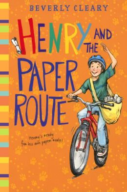 Henry and the Paper Route (Turtleback School & Library Binding Edition)
