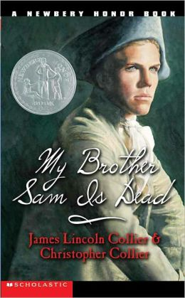 My Brother Sam Is Dead (Turtleback School & Library Binding Edition)