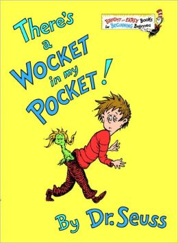 There's a Wocket in My Pocket! (Turtleback School & Library Binding Edition)