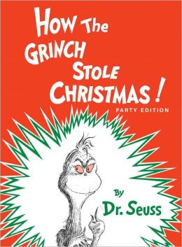 How the Grinch Stole Christmas! (Turtleback School & Library Binding Edition)