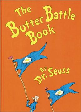 The Butter Battle Book (Turtleback School & Library Binding Edition)